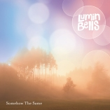 LUMIN BELLS - https://mediacurve.co.uk/2013/04/26/lumin-bells-release-new-track-somehow-the-same/